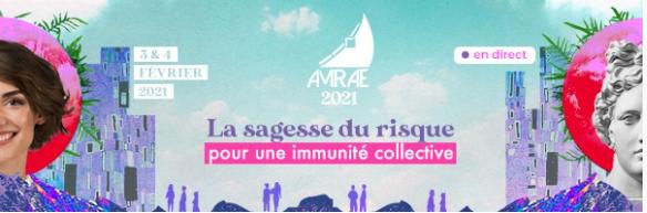 AMRAE – La sagesse du risque, pour une immunité collective – 3-4 février 2021. Ce qui se cache derrière ce titre. A lire et re (voir).